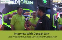 Interview With Deepak Jain Vice President Business Development Goldi Green