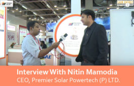 Interview With Nitin Mamodia- CEO, Premier Solar Powertech (P) LTD.