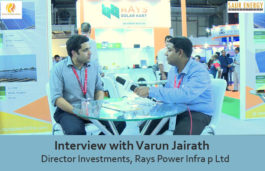 Interview with Varun Jairath Director Investments, Rays Power Infra p Ltd