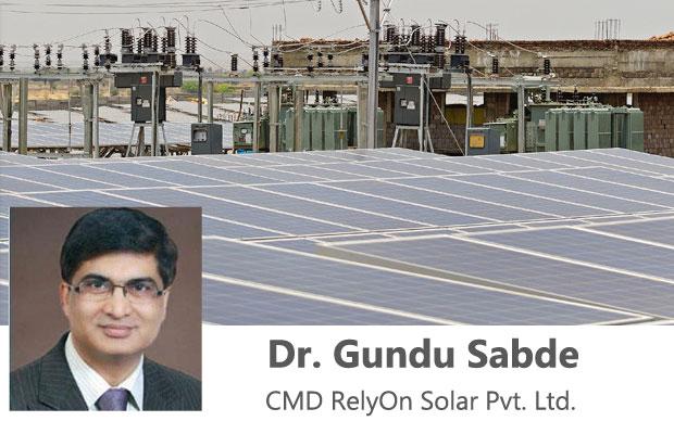 Interview With Dr Gundu Sabde Cmd Relyon Solar Pvt Ltd