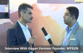 Interview With Gagan Vermani Founder, MYSUN