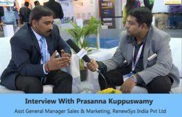 Interview With Prasanna Kuppuswamy Asst General Manager Sales & Marketing, RenewSys India Pvt Ltd