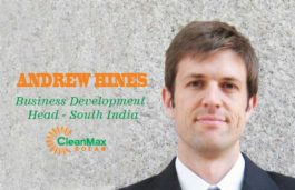 VIZ-A-VIZ ANDREW HINES, Business Development Head – South India, CleanMax Solar