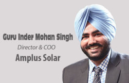 In a vivid viz-a-viz with Guru Inder Mohan Singh, Director & COO, Amplus Solar