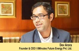 Interview with Dev Arora, Founder & CEO, 8minutes Future Energy Pvt. Ltd.