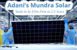Adani's Mundra Solar Seeks to be $1bn Firm in 2-3 Years