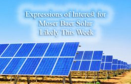Expressions of Interest for Moser Baer Solar Likely This Week, says Arvind Garg