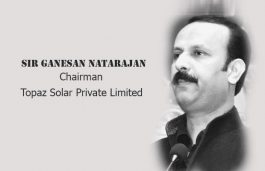 Viz-A-Viz with Sir Ganesan Natarajan, Chairman | Topaz Solar Private Limited