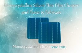 Monocrystalline Silicon Thin Film Cheaper and Faster to Fabricate