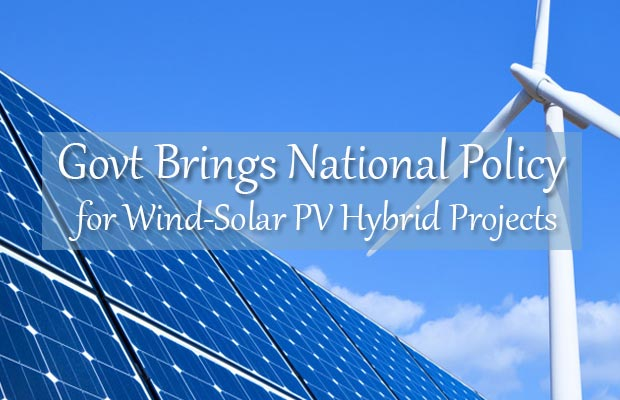National Policy for Wind-Solar PV Hybrid Projects