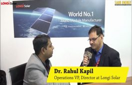 Interview with Dr Rahul Kapil, Operations VP, Director of Longi Solar