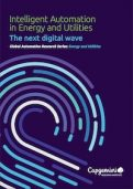 Capgemini Report on Intelligent Automation in Energy and Utilities