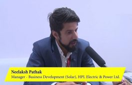 Interaction with Neelaksh Pathak, Manager – BD (Solar), HPL Electric & Power Ltd