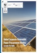 WWF India Report on Global Corporate Renewable Power Procurement Models: Lessons for India