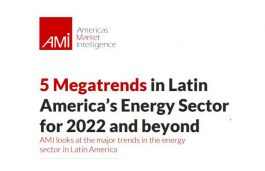 5 Energy Megatrends for Latin America- Chinese Dominance, Cyberattacks And More