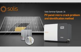 Solis Seminar, Episode 24: PV Panel Micro-Crack Problems and Identification Methods